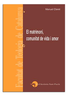 El matrimoni comunitat de vida i amor